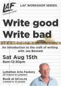Write Good Write Bad with Joe Bennett